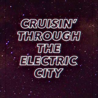 Ep. 2 - Cruisin' Through the Electric City