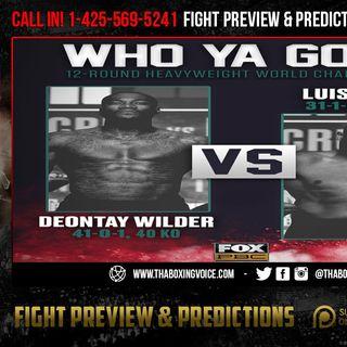 ☎️Deontay Wilder vs Luis Ortiz II🔥 Last Minute Picks🤔 Who You Got❓
