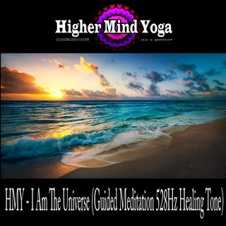 HMY - I Am The Universe (Guided Meditation 528Hz Healing Tone)
