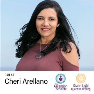 The Ascension Sessions with Cheri Arellano 9-23-18