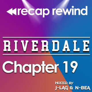 "Riverdale - 2x06 ""Chapter 19: Death Proof"" // Recap Rewind //"