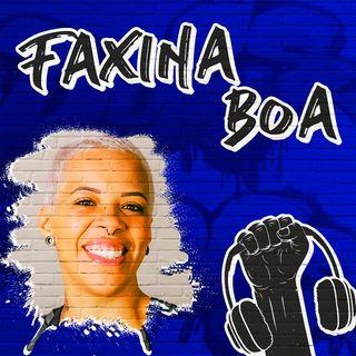Faxina Boa na Quebrada! - #45