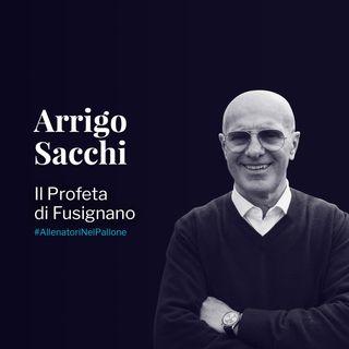 Arrigo Sacchi: il Profeta di Fusignano