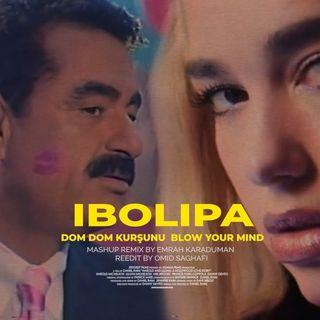 Dua Lipa x İbrahim Tatlıses - Dom Dom Kurşunu & Blow Your Mind ( Emrah Karaduman Mashup ) ( Uzun