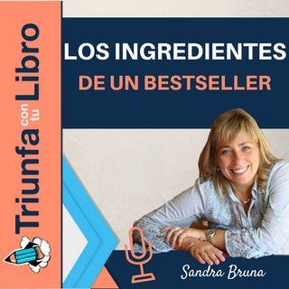 Los Ingredientes de un Bestseller. Entrevista a la agente literaria Sandra Bruna