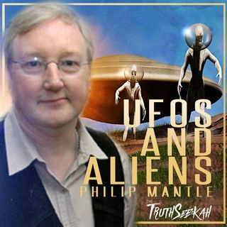 Philip Mantle | UFOs and Aliens