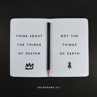 Episode 236: Colossians 3:2 (September 13; 2018)