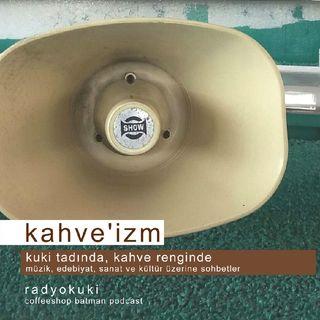 Radyo Kuki - Kahveizm 2
