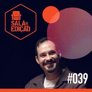#039 | Por Dentro da Ilha com Gustavo Giani