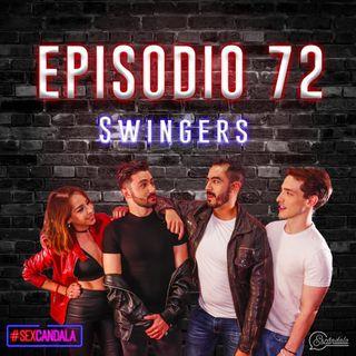 Ep 72 Swingers