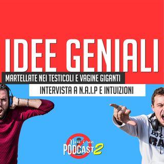 Podcast #33: IDEE GENIALI
