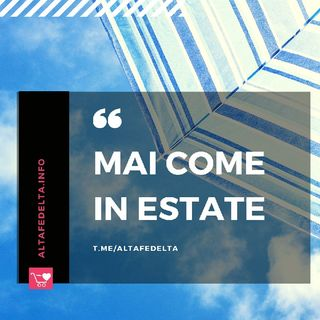 Mai Come In Estate