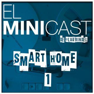 Smart Home 1 - ¿Por dónde empezar?