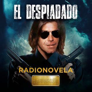 El Despiadado - Episodio 4 - (Paco Del Toro)