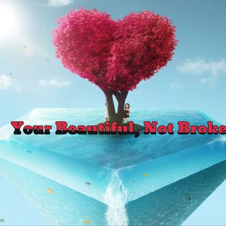 Your Beautiful not Broken first Love Master httpsfreebeats.io.com