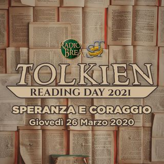 Tolkien Reading Day 2021 - Speranza e Coraggio
