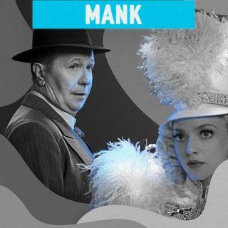#07 - Falando de Mank: Indicados ao Oscar 2021