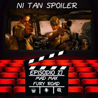 Episodio 27 - Mad Max Fury Road