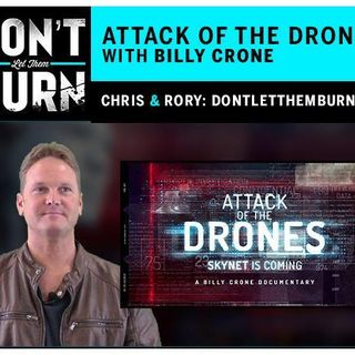The Attack of the Drones: Skynet is Coming with guest Pastor Billy Crone