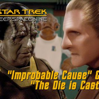 "Season 4, Episode 21 ""Improbable Cause"" & ""The Die is Cast"" (DS9) with Alan Gratz"