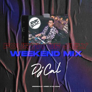 DJ CAL - B95 - 4Th July Mix  Fri & Sat