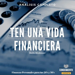 023 - Ten Una Vida Financiera - Finanzas Personales en tus 20's y 30's