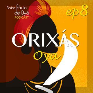 08 OYÁ por Baba Paulo de Oyá