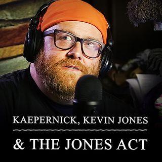 S1 003 Kaepernick / Trump's Jones Act / Dallas Cowboys' Jerry Jones / John Middlemas