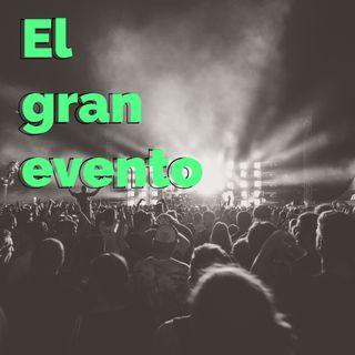 20: El Gran Evento