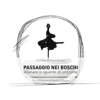 """Riccardo Raffaele Bozano """"Passaggio nei boschi"""""""