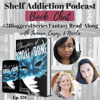 #3Bloggers1Series Discussion of Daughter of Smoke & Bone (DOSM #1) | Book Chat