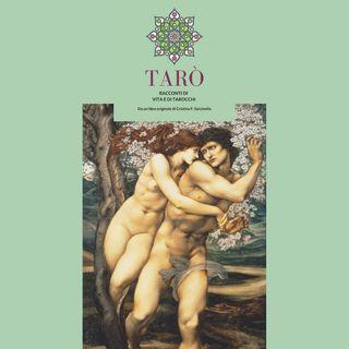 Tarò - Puntata 12 - Gli Innamorati e il Bivio