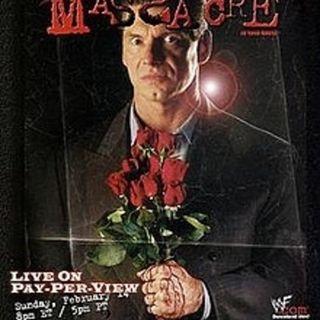 J & C Rewind #15: WWF St. Valentine's Day Massacre