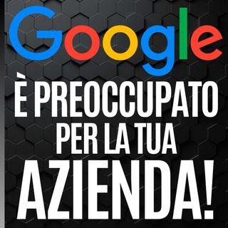 94 - Quattro consigli da Google per aumentare il Fatturato delle Piccole e Medie imprese italiane- Pillole di Comunicazione per le Aziende