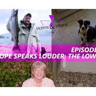 Hope Speaks Louder: The Lowerys