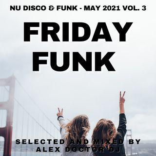 #123 - Friday Funk - May 2021 vol.3