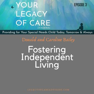 Fostering Independent Living
