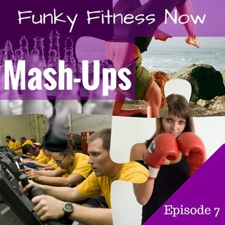 Funky Fitness Mash-Ups