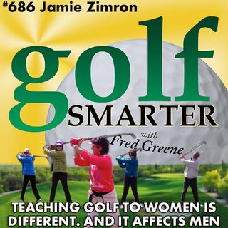 Teaching Golf To Women is Different, And It Affects Men... with Jamie Zimron