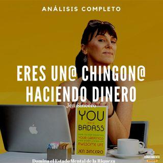 102 - Eres un@ Chingon@ Haciendo Dinero - Análisis completo del Libro