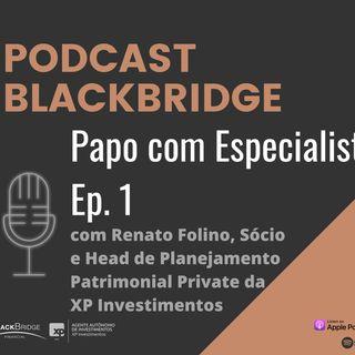 Papo com Especialista #1 - Renato Folino