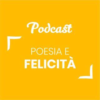 #27 - Poesia e felicità | Buongiorno Felicità!