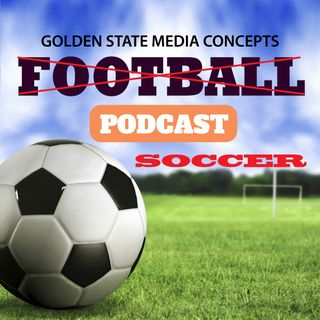GSMC Soccer Podcast Episode 117: Messi and Ronaldo, Together?