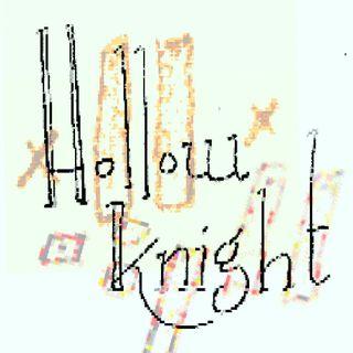 Season 1 Episode 4 - Hollow Knight