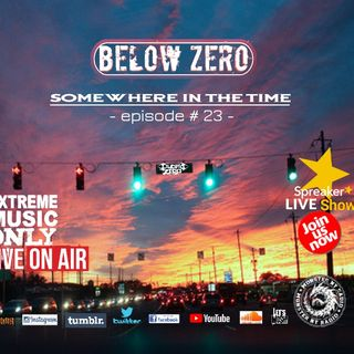BELOW ZERO - SOMEWHERE IN THE TIME