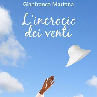 Gianfranco Martana- L'incrocio dei venti