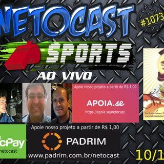 NETOCAST 1073 DE 10/10/2018 - ESPORTES