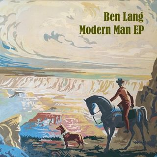Singer-Songwriter Ben Lang - Modern Man