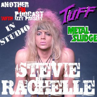 Stevie Rachelle - Tuff/Metal Sludge