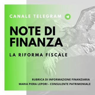Note di Finanza | Come sarà la nuova riforma fiscale?